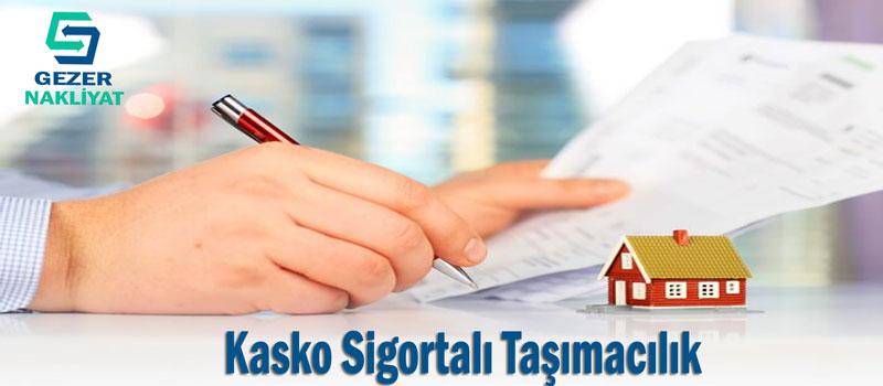 Kasko Sigortalı Taşımacılık - evden eve nakliyat sigortası