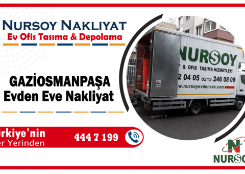 Gaziosmanpaşa evden eve nakliyat İstanbul gaziosmanpaşa nakliyat firması